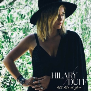 Hilary-Duff-All-About-You