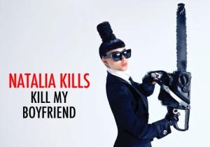 natalia-kills-kill-my-boyfriend