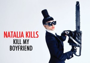 natalia-kills-kill-my-boyfriend