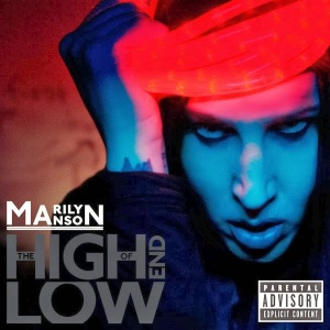"""The High End Of Low / 2009"""