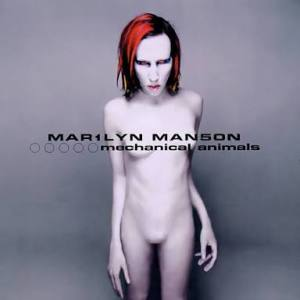 """Mechanical Animals / 1998"""